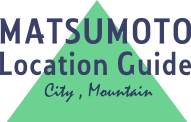 松本ロケーションガイド MATSUMOTO Location Guide - City, Mountain